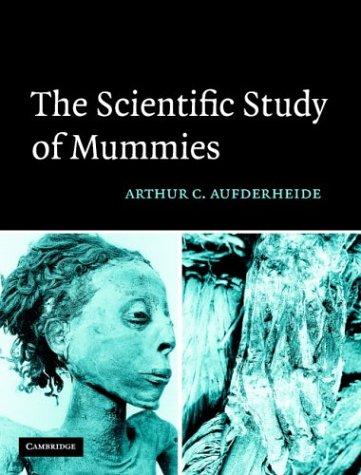 9780521818261: The Scientific Study of Mummies