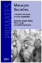 Macaque Societies: A Model for the Study of Social Organization (Cambridge Studies in Biological ...