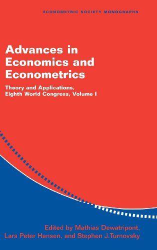 9780521818728: Advances in Economics and Econometrics: Theory and Applications, Eighth World Congress (Econometric Society Monographs) (Volume 1)