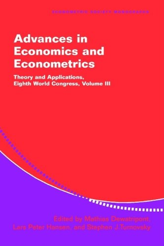 Advances in Economics and Econometrics: Theory and Applications, by Dewatripont, 8th World Congress...