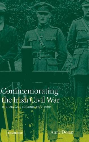 9780521819046: Commemorating the Irish Civil War: History and Memory, 1923-2000 (Studies in the Social and Cultural History of Modern Warfare)