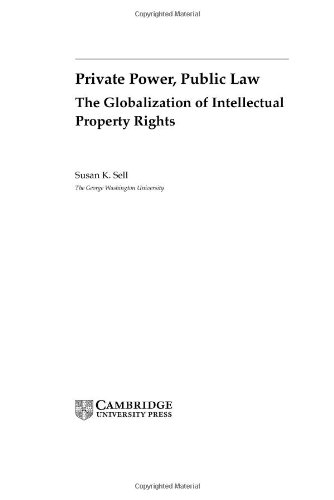 9780521819145: Private Power, Public Law: The Globalization of Intellectual Property Rights (Cambridge Studies in International Relations)