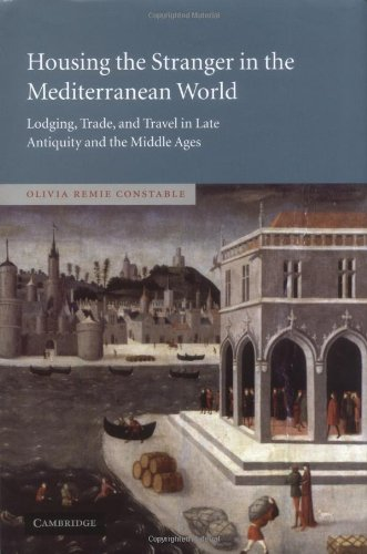 9780521819183: Housing the Stranger in the Mediterranean World: Lodging, Trade, and Travel in Late Antiquity and the Middle Ages