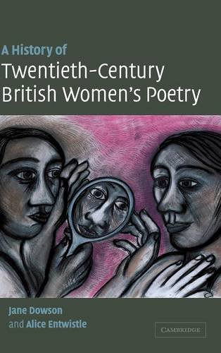 A History of Twentieth-Century British Women's Poetry: Jane Dowson