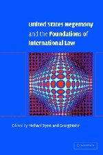 9780521819497: United States Hegemony and the Foundations of International Law