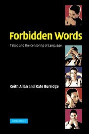 9780521819602: Forbidden Words: Taboo and the Censoring of Language