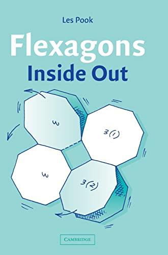 9780521819701: Flexagons Inside Out