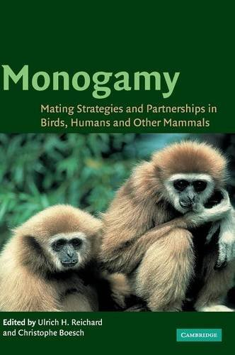 9780521819732: Monogamy: Mating Strategies and Partnerships in Birds, Humans and Other Mammals