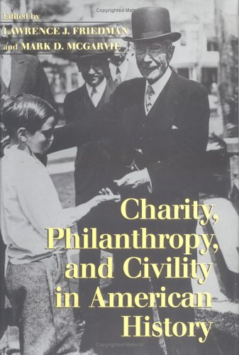 9780521819893: Charity, Philanthropy, and Civility in American History