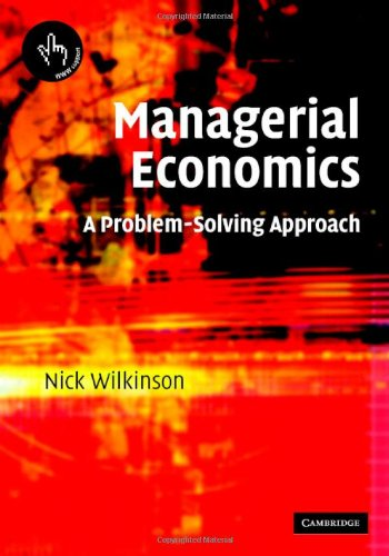 9780521819930: Managerial Economics: A Problem-Solving Approach