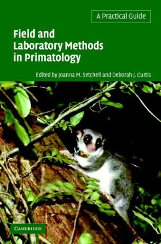 9780521820042: Field and Laboratory Methods in Primatology: A Practical Guide