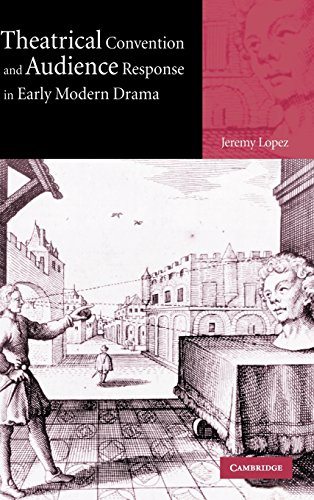 9780521820066: Theatrical Convention and Audience Response in Early Modern Drama