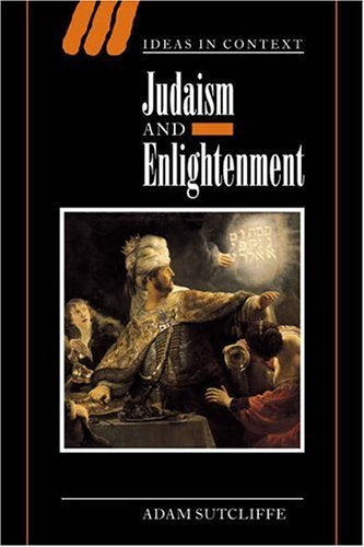 9780521820158: Judaism and Enlightenment (Ideas in Context)
