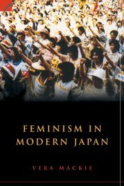 9780521820189: Feminism in Modern Japan: Citizenship, Embodiment and Sexuality (Contemporary Japanese Society)