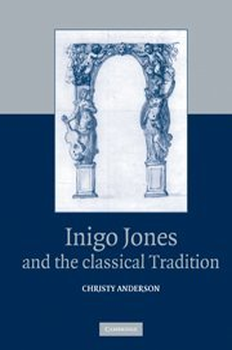 9780521820271: Inigo Jones and the Classical Tradition Hardback