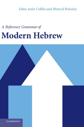 9780521820332: A Reference Grammar of Modern Hebrew (Reference Grammars)