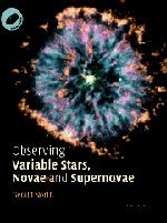 9780521820479: Observing Variable Stars, Novae and Supernovae