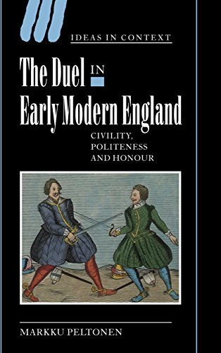 9780521820622: The Duel in Early Modern England: Civility, Politeness and Honour (Ideas in Context)