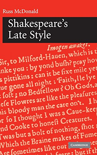 Shakespeare's Late Style (0521820685) by Russ McDonald