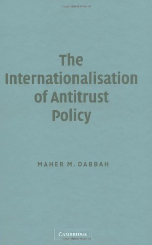 9780521820790: The Internationalisation of Antitrust Policy