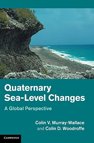 9780521820837: Quaternary Sea-Level Changes: A Global Perspective