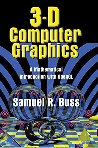 3D Computer Graphics: Buss, Samuel R.
