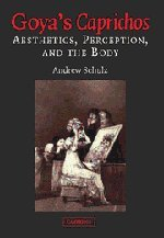 9780521821056: Goya's Caprichos: Aesthetics, Perception, and the Body