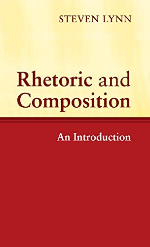 9780521821117: Rhetoric and Composition: An Introduction