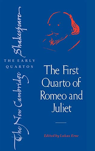 9780521821216: The First Quarto of Romeo and Juliet (The New Cambridge Shakespeare: The Early Quartos)