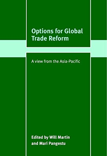 9780521821247: Options for Global Trade Reform: A View from the Asia-Pacific (Trade and Development)
