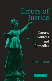 9780521821308: Errors of Justice: Nature, Sources and Remedies (Cambridge Studies in Criminology)