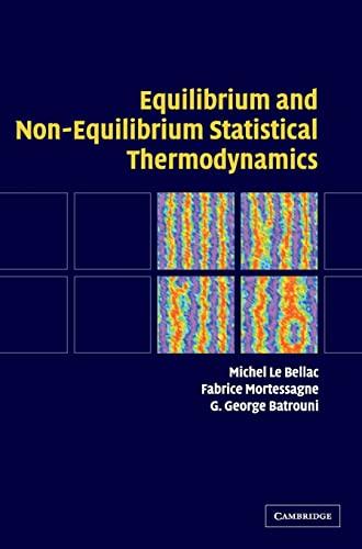9780521821438: Equilibrium and Non-Equilibrium Statistical Thermodynamics
