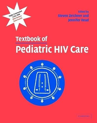 9780521821537: Textbook of Pediatric HIV Care
