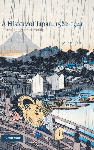 9780521821551: A History of Japan, 1582-1941: Internal and External Worlds