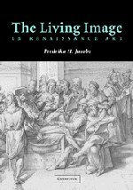 9780521821599: The Living Image in Renaissance Art
