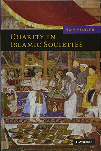 9780521821643: Charity in Islamic Societies (Themes in Islamic History)