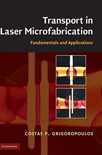 9780521821728: Transport in Laser Microfabrication: Fundamentals and Applications