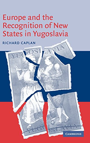 9780521821766: Europe and the Recognition of New States in Yugoslavia