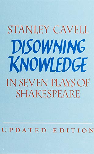 9780521821896: Disowning Knowledge: In Seven Plays of Shakespeare