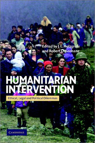 9780521821988: Humanitarian Intervention: Ethical, Legal and Political Dilemmas