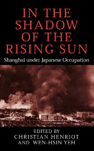 9780521822213: In the Shadow of the Rising Sun: Shanghai under Japanese Occupation (Cambridge Modern China Series)