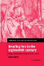 9780521822350: Reading Sex in the Eighteenth Century: Bodies and Gender in English Erotic Culture (Cambridge Social and Cultural Histories)
