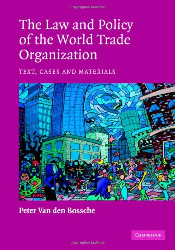 9780521822909: The Law and Policy of the World Trade Organization: Text, Cases and Materials