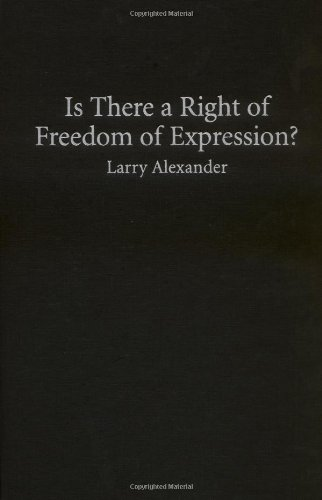 9780521822930: Is There a Right of Freedom of Expression? (Cambridge Studies in Philosophy and Law)