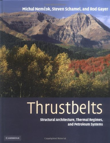 9780521822947: Thrustbelts: Structural Architecture, Thermal Regimes and Petroleum Systems