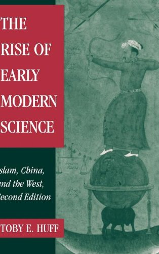 9780521823029: The Rise of Early Modern Science: Islam, China and the West