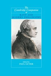9780521823036: The Cambridge Companion to Kant and Modern Philosophy (Cambridge Companions to Philosophy)