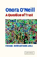 9780521823043: A Question of Trust Hardback: The BBC Reith Lectures 2002