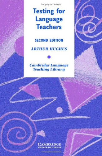 9780521823258: Testing for Language Teachers