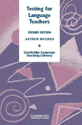 9780521823258: Testing for Language Teachers (Cambridge Language Teaching Library)